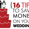 16 Tips to Save Money on Your Wedding <br />- Wedding Post #5