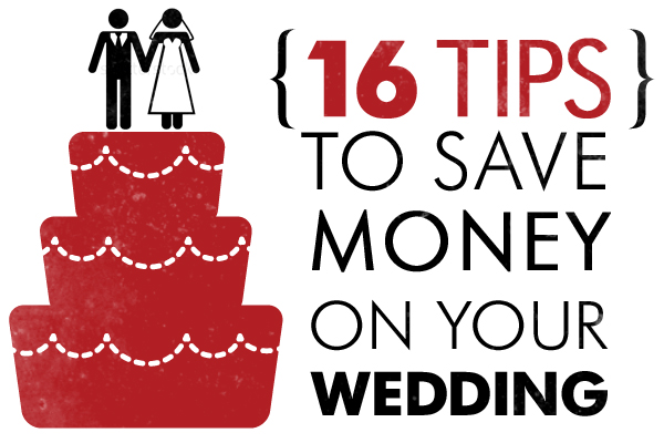 16 Tips to Save Money on Your wedding